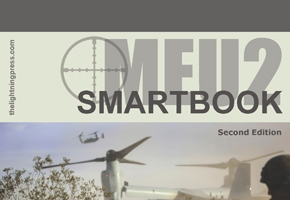 MEU2: The Marine Expeditionary Unit SMARTbook, 2nd Ed.
