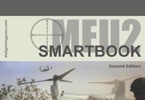 MEU2: The Marine Expeditionary Unit SMARTbook, 2nd Ed.