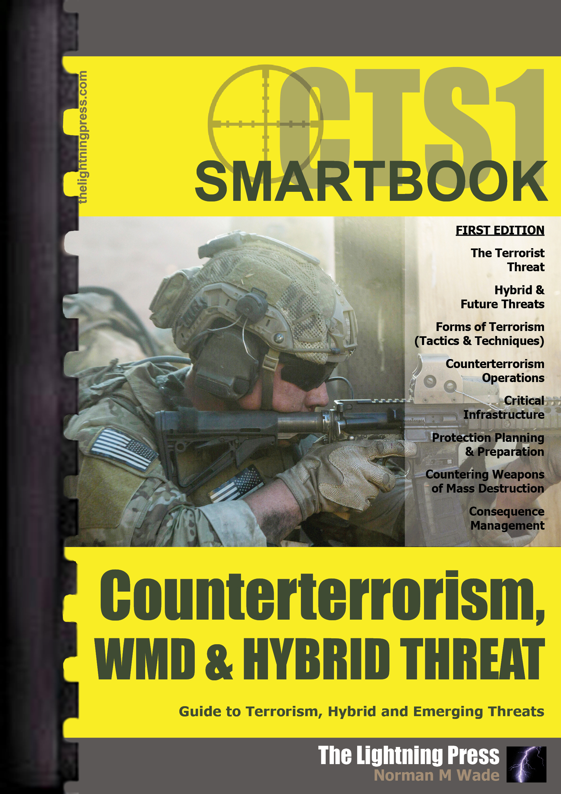 CTS1: The Counterterrorism, WMD & Hybrid Threat SMARTbook (Plastic-Comb)
