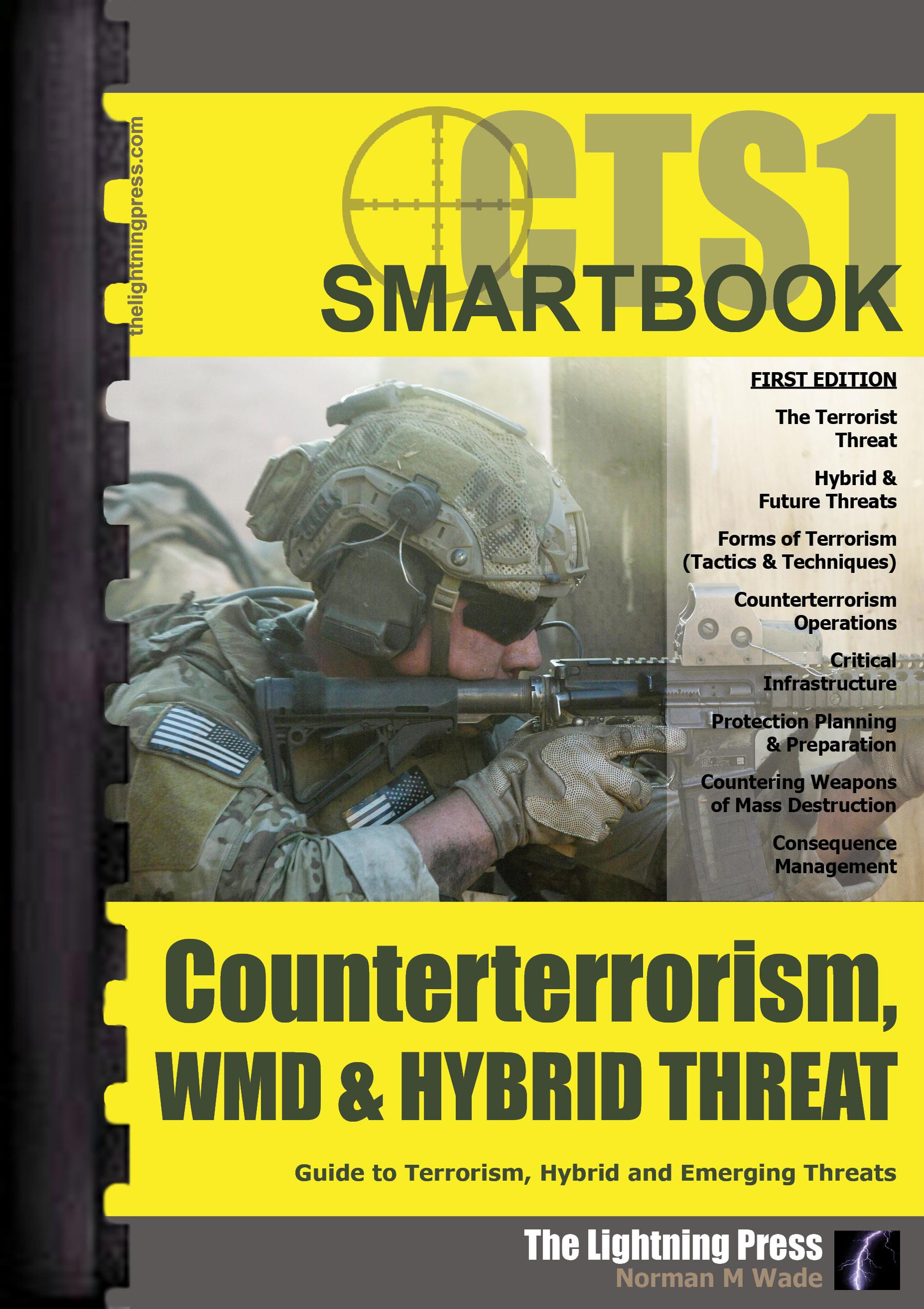 CTS1: The Counterterrorism, WMD & Hybrid Threat SMARTbook (Plastic-Comb)