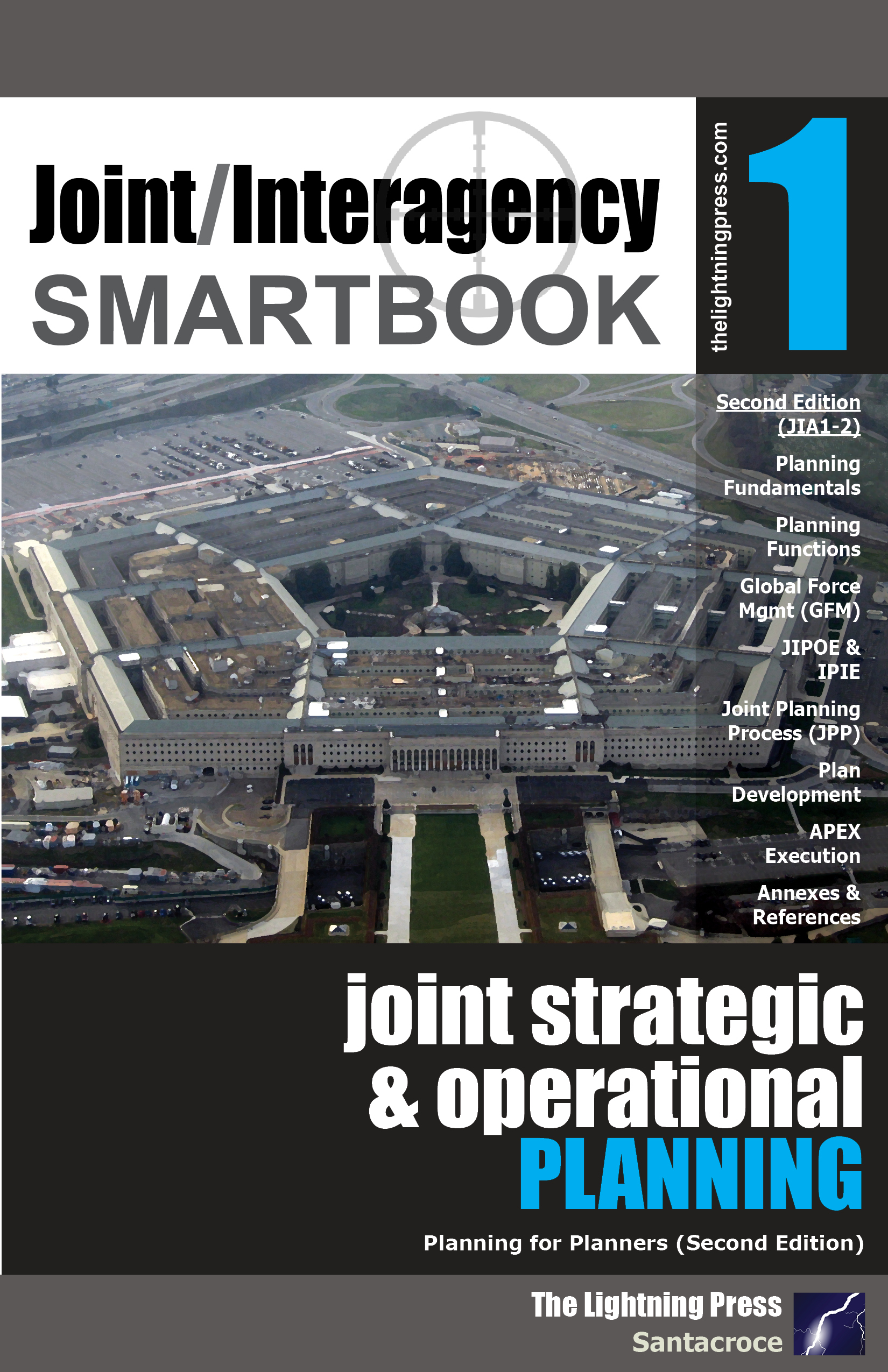 Joint/Interagency SMARTbook 1 – Joint Strategic & Operational Planning, 2nd Ed.