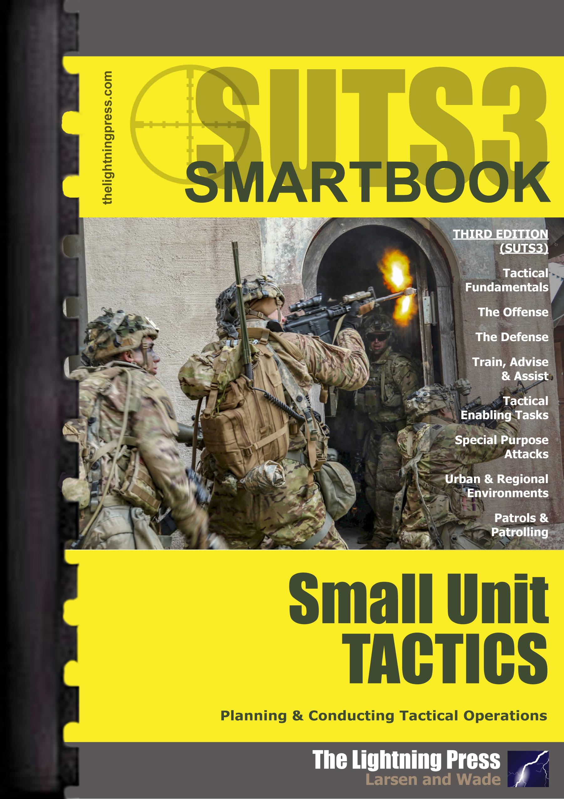 SUTS3: The Small Unit Tactics SMARTbook, 3rd Ed.