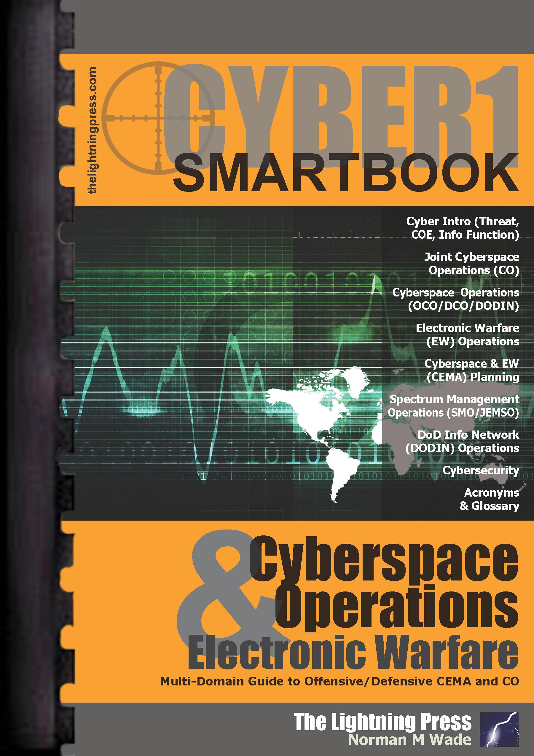 CYBER1: The Cyberspace Operations & Electronic Warfare SMARTbook