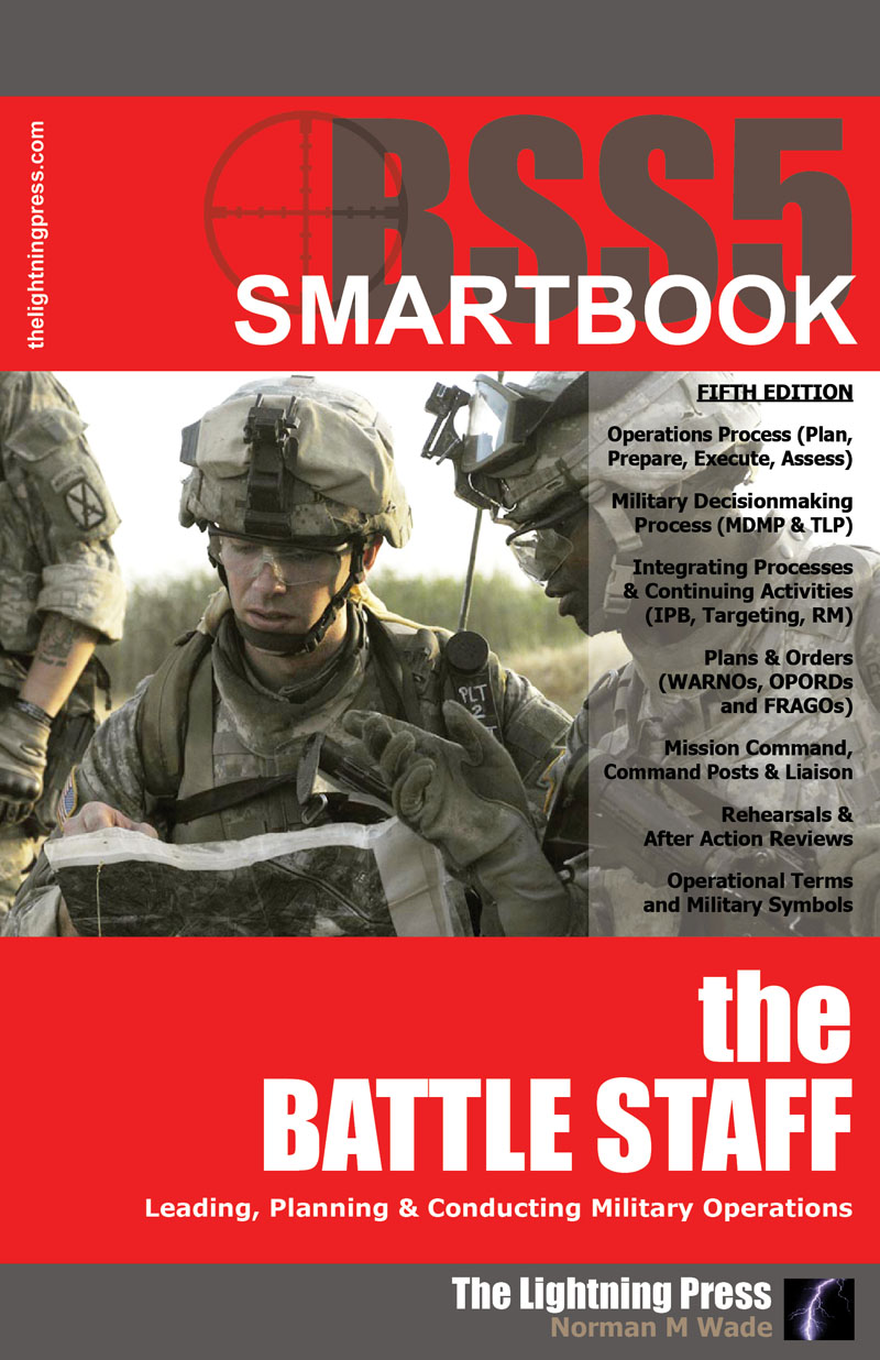 BSS5: The Battle Staff SMARTbook, 5th Ed. (PREVIOUS EDITION)