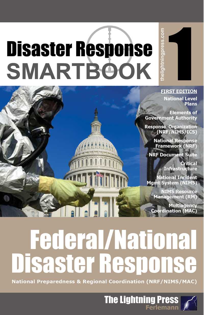 Disaster Response SMARTbook 1 – Federal/National Disaster Response