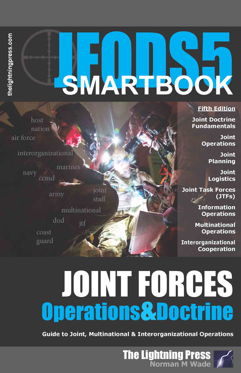 JFODS5: The Joint Forces Operations & Doctrine SMARTbook, 5th Ed. (PREVIOUS EDITION)