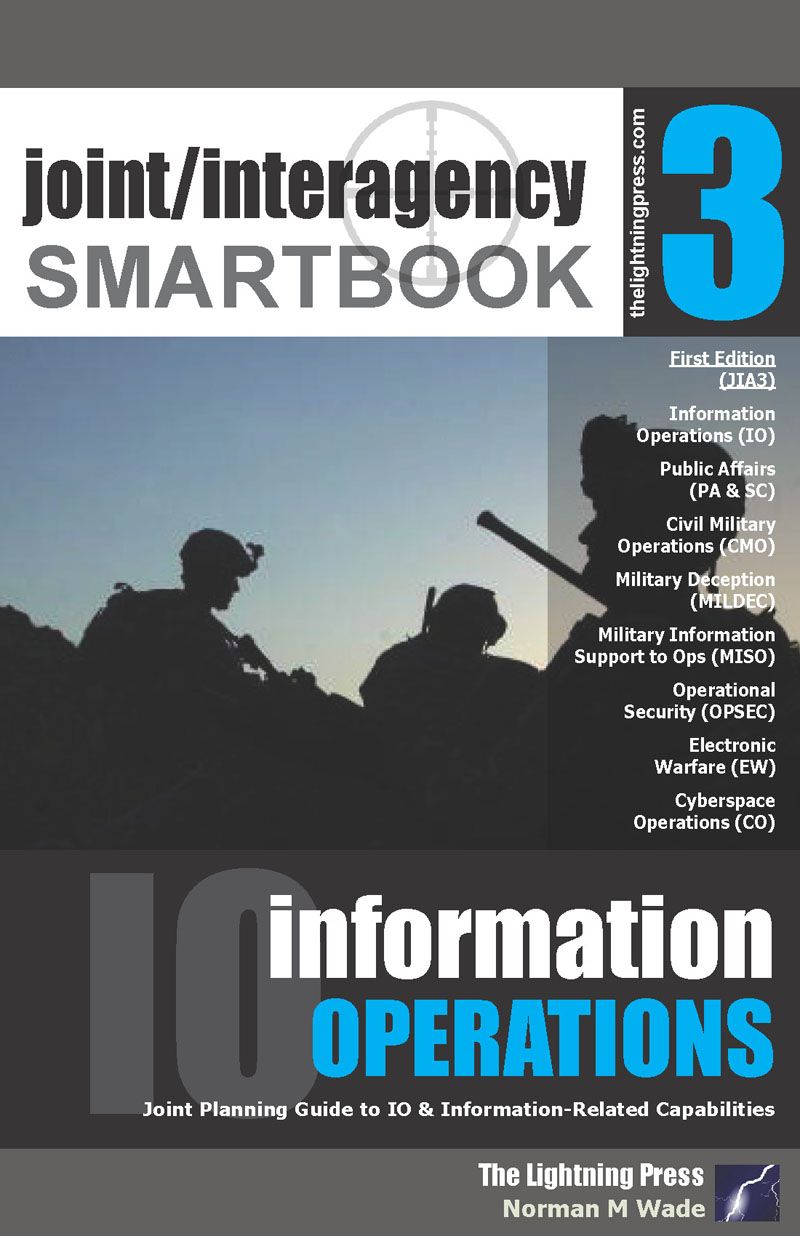 Joint/Interagency SMARTbook 3 – Information Operations