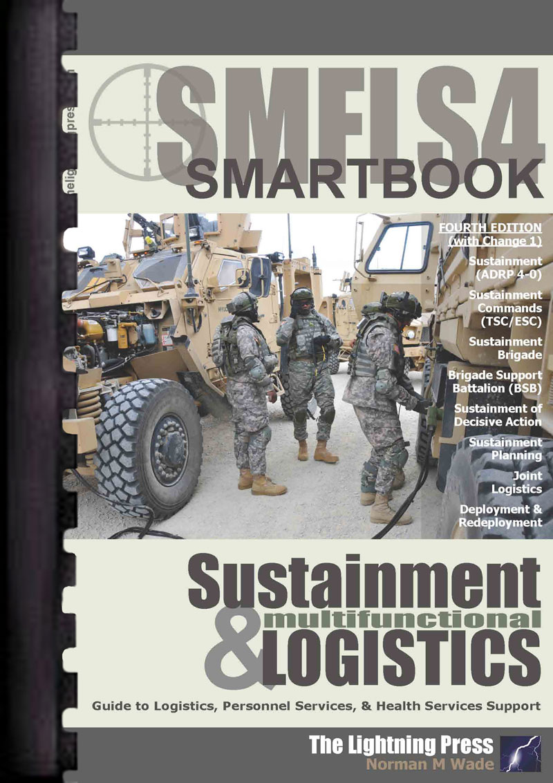 SMFLS4: The Sustainment & Multifunctional Logistics SMARTbook, 4th Ed. w/Change 1 (Plastic-Comb)