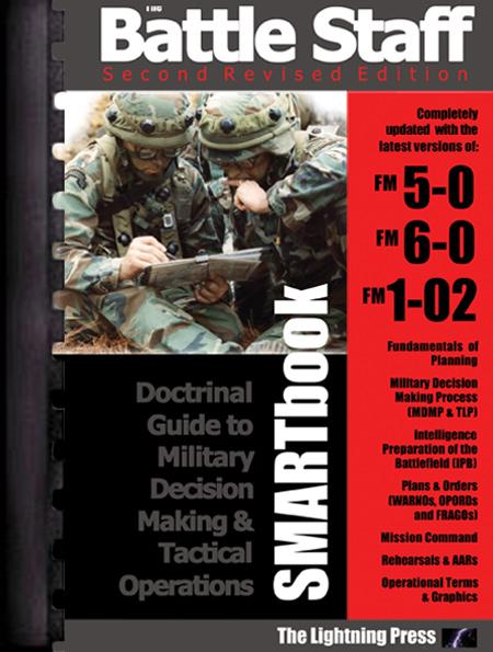 The Battle Staff SMARTbook, 2nd Ed.