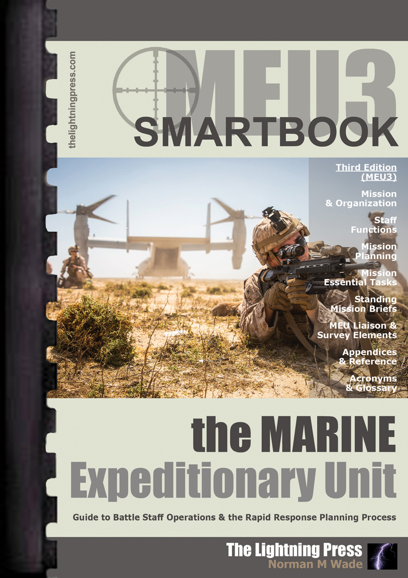 MEU3: The Marine Expeditionary Unit SMARTbook, 3rd Ed.