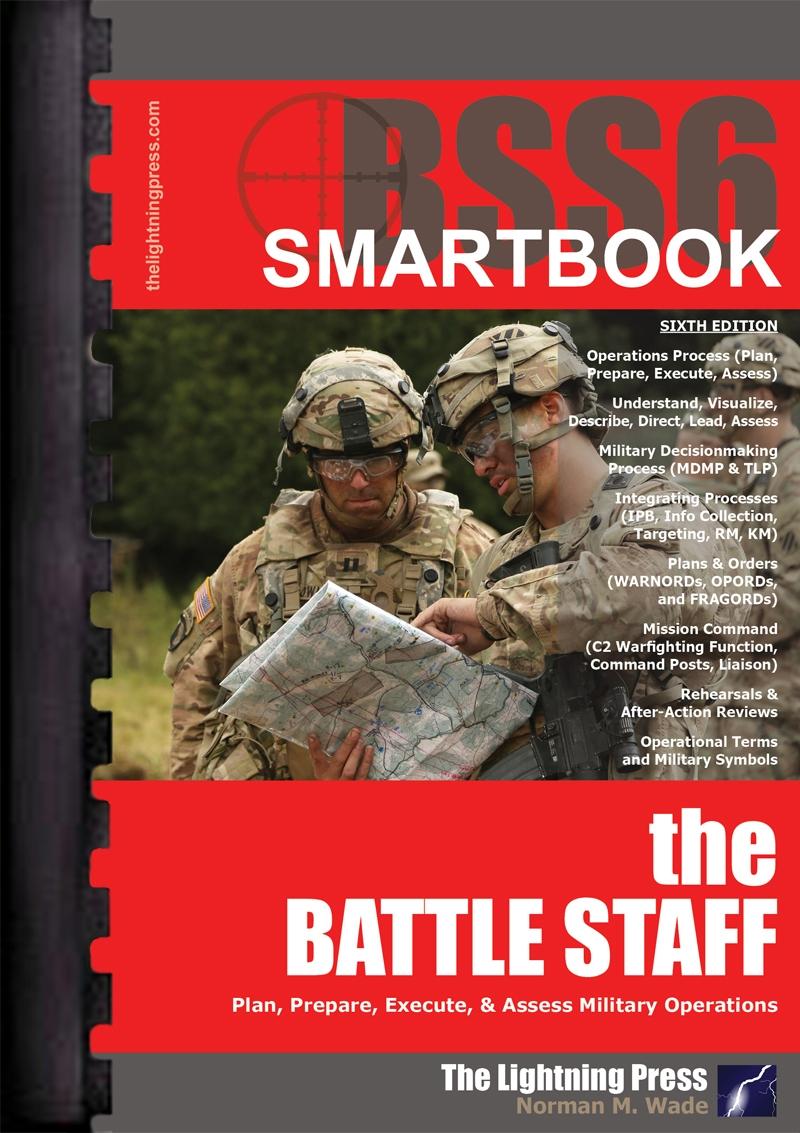 BSS6: The Battle Staff SMARTbook, 6th Ed.